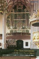 Die Sonnenorgel: in St. Peter und Paul zu Görlitz