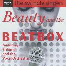 Swingle Singers - Beauty and the Beatbox