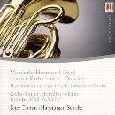 Musik für Horn & Orgel aus der Kathedrale zu Dresden