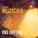 Ruzicka, Peter: ´...Ins Offene...´, Musik für 22 Streicher