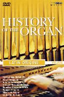 History of the Organ: Volume 1. Latin Origins