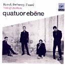 Quatuor Ebene spielt: Streichquartette von Debussy, Fauré und Ravel