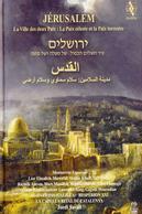 Jérusalem. Die Stadt der zwei Frieden: der himmlische und der irdische: Werke von Anonymus