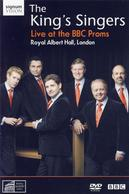The King´s Singers. Live at the BBC Proms: Vokalwerke von Poulenc, McCabe, Janequin u.a