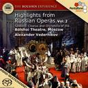 The Bolshoi Experience - Highlights aus russ.Opern Vol.2