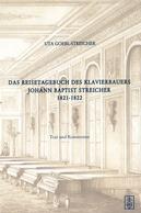 Details zu Das Reisetagebuch des Klavierbauers Johann Baptist Streicher