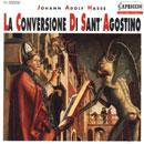 Hasse, Johann Adolf: La Conversione di Sant´ Agostino