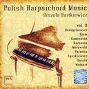 Urszula Bartkiewicz - Polish Harpsichord Music Vol.2