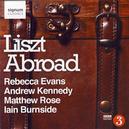 Lieder 'Liszt Abroad'