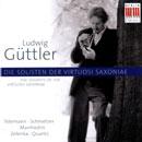 Ludwig Güttler & Die Solisten der Virtuosi Saxoniae