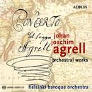 Details zu Agrell, Johan Joachim: Sinfonien & Konzerte