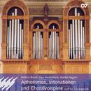 Aphorismen,Intonationen & Choralvorspiele