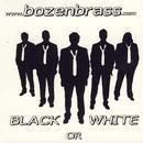 Black or White: Bozenbrass spielen Werke von Bach, Rossini, Verdi, Jackson