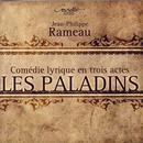 Rameau, Jean-Philippe: Les Paladins