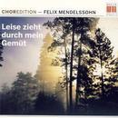 ChorEdition - 'Leise zieht' (Werke von Mendelssohn)