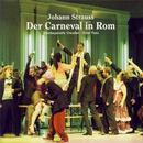 Strauss, Johann: Der Carneval in Rom