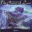 Alice Coote - The Power of Love (An English Songbook)