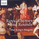 King's Singers - Royal Rhymes and Rounds