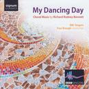 Choral Music 'My Dancing Day'