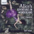 Alice's Adventures In Wonderland - Suite