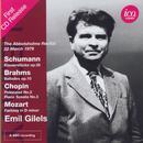 Gilels, Emil spielt: Klavierwerke von Schumann, Brahms, Chopin & Mozart