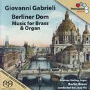 Berliner Dom - Musik für Blechbläser & Orgel