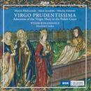 Virgo Prudentissima - Geistliche Musik aus Polen