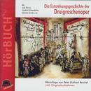 Reichel, Peter Eckhart: Die Entstehung der Dreigroschenoper