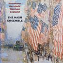 The Nash Ensemble - Herrmann / Gershwin / Waxman / Copland