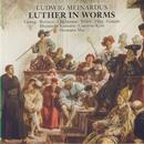 Luther in Worms (Oratorium)