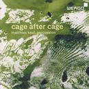 Cage after Cage - Works for Solo Percussion