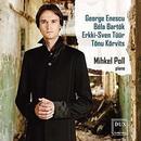 Klavierwerke: Werke von Enescu, Bartok, Tüür, u.a.