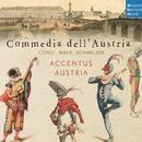 Commedia dell'Austria: Werke von Conti, Biber und Schmelzer