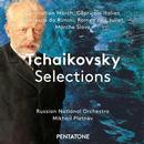 Orchesterwerke 'Tschaikowsky Selections'
