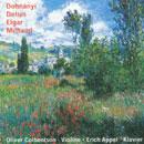 Dohnányi - Delius - Elgar - Milhaud: Sonaten für Violine und Klavier