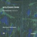 Rihm, Wolfgang: Klavierstücke 7, 5, 4, 2, 1