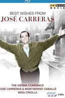 Best Wishes From Jose Carreras: The Vienna Comeback