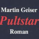 Geiser, Martin: Pultstar