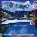 Tschechische Musik des 20.Jahrhunderts: Werke von Janacek, Martinu, Kalabis, u.a.