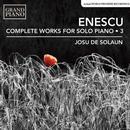 Details zu Enescu, George: Sämtliche Werke für Klavier solo Vol. 3