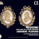 Cherubini & Plantade: Requiem-Kompositionen für Louis XVI. und Marie-Antoinette