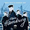Daniel Behle & Schnyder Trio - Mein Hamburg