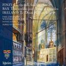 Westminster Abbey Choir - Finzi / Bax / Ireland