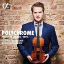 Details zu Polychrome: Violinwerke von Ravel, Prokofjew und Strauss