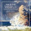 Gade, Niels Wilhelm: Kammermusik Vol. 3