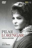 Details zu Pilar Lorengar: Voice & Mystery: Ein Film von Arturo Méndiz