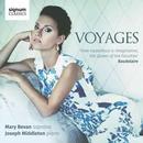 Voyages: Vokalwerke von Schubert, Debussy, Duparc u.a.