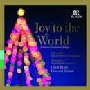 Joy to the World: Weihnachtliche Chorwerke