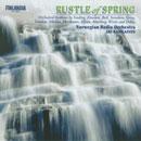 Rustle of Spring: Orchestral bonbons by Sinding, Hanssen, Svendsen, Grieg,  Sibelius, Delius, a.o.