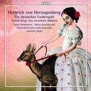 Herzogenberg & Krug: Ein Deutsches Liederspiel & Aus verwehten Blättern